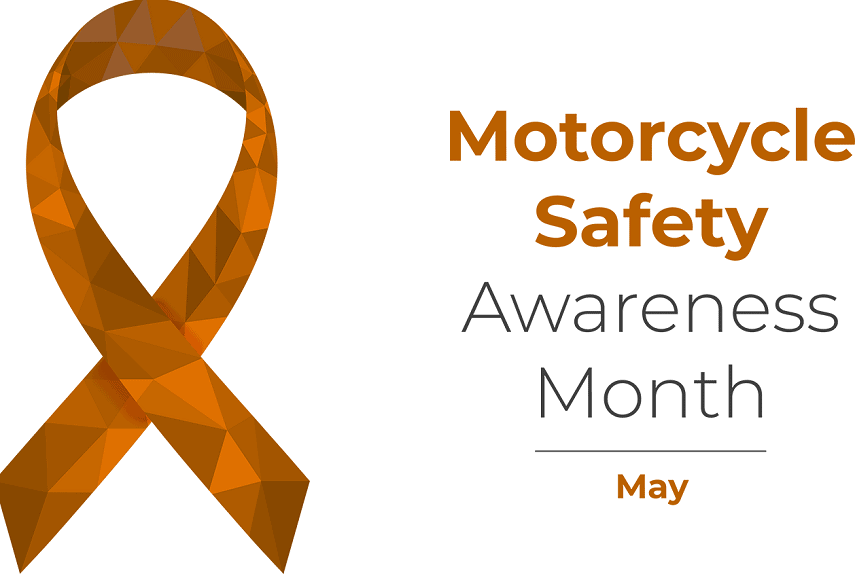 May is National Motorcycle Safety Awareness Month